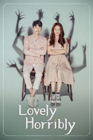 Lovely Horribly: Season 1