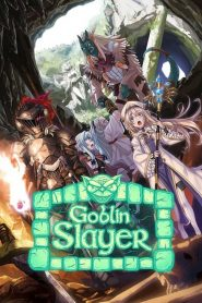 Goblin Slayer 2018