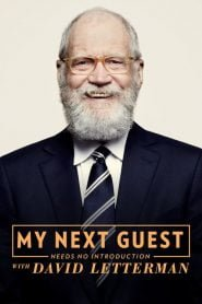 My Next Guest Needs No Introduction With David Letterman 2018