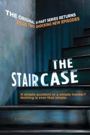 The Staircase 2005