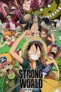One Piece Film: Strong World 2009