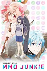 Recovery of an MMO Junkie: Season 1