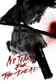 No Tears for the Dead 2014