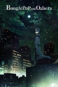 Boogiepop and Others 2019