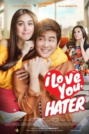 I Love You, Hater 2018