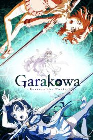 Garakowa: Restore the World 2016