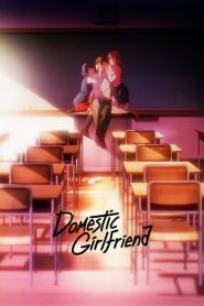 Domestic Girlfriend 2019