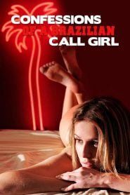 Confessions of a Brazilian Call Girl 2011