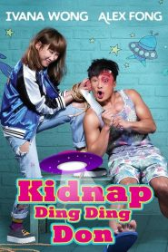 Kidnap Ding Ding Don 2016