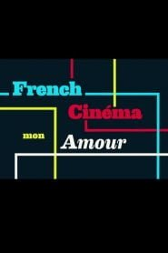 French Cinema Mon Amour 2015
